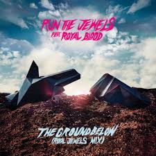 Run the Jewels - the ground below (feat. Royal Blood) [Royal Jewels Remix]  - Reviews - Album of The Year